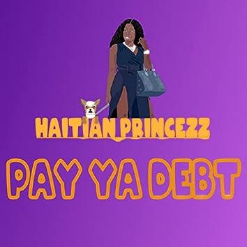 Pay Ya Debt
