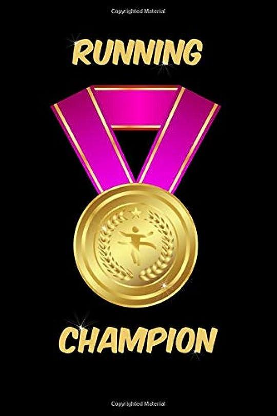 広告に話す欲求不満Running Champion Notebook: Blank Lined Running Champion's Journal for Runner, Daughter, Niece and Mom
