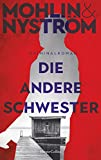 Die andere Schwester: Kriminalroman (Ein Karlstad-Krimi 2) (German Edition)