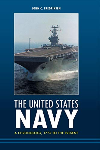 The United States Navy: A Chronology, 1775 to the Present