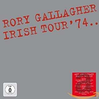 Rory Gallagher Irish Tour '74 (Deluxe Edition)