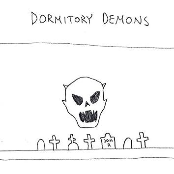Dormitory Demons (Wake Up)