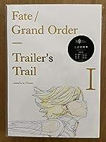 Fate/Grand Order Trailer's Trail Ⅰ