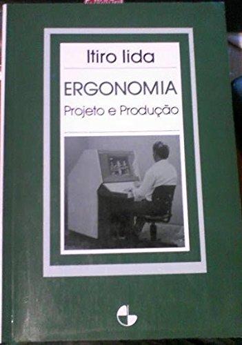 Ergonomia - Projeto e Produção