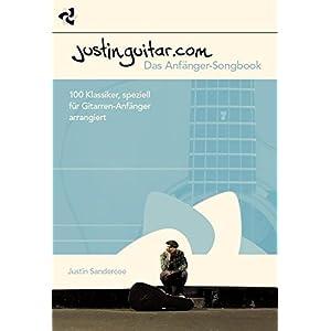 Justinguitar.com – Das Anfänger-Songbook: Lehrmaterial für Gitarre