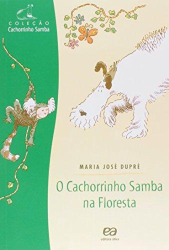O cachorrinho samba na floresta