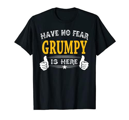 FAMILY 365 Have No Fear Grumpy Is Here Divertido regalo para el abuelo Camiseta