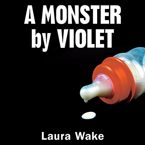 A Monster by Violet audiobook cover art