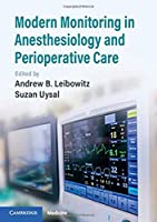 Modern Monitoring in Anesthesiology and Perioperative Care Front Cover