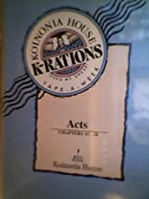 Acts: Chapters 15-28 ~Koinonia House Commentaries /K-Rations~(Tape-A-Week)