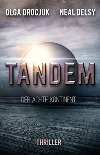 Tandem: Der achte Kontinent (German Edition)