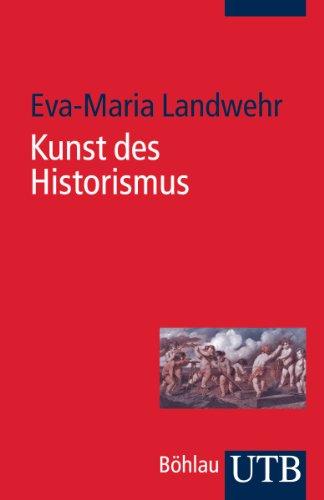 Kunst des Historismus (Utb)