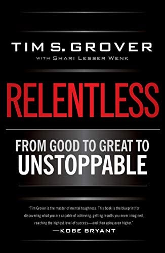 Relentless From Good to Great to Unstoppable Tim Grover Winning Series product image