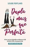 Dupla mais que perfeita (Portuguese Edition)