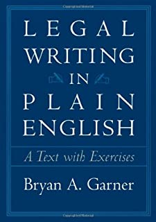 Legal Writing in Plain English: A Text With Exercises