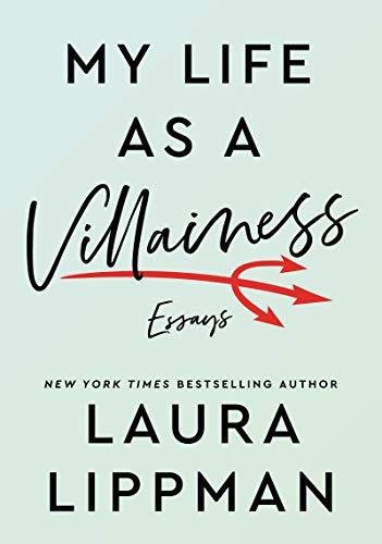 My Life as a Villainess: Essays
