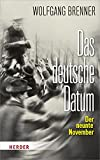 Wolfgang Brenner: Das deutsche Datum