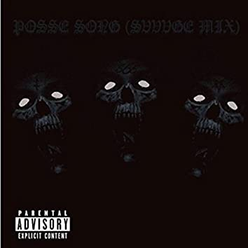 Posse Song (Svvvge Mix) [feat. Canis Lupus, Rebelyus, Trigg, Tvbuu, DxxLord, Shady Dave, Deth Mane & Satchel]
