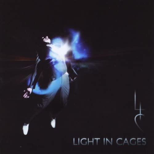 Light in Cages