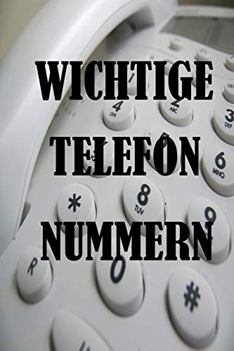 Wichtige Telefonnummern: Erinnerungsbuch zum notieren von Telefonnummern / Notizbuch für Senioren mit 120 linierten Seiten / Größe ca DIN A5