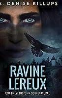 Ravine Lereux - Una Breve Historia Sobrenatural: Edición de Letra Grande en Tapa dura