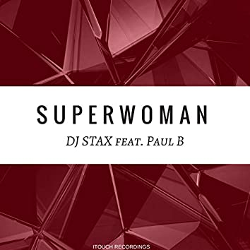 Superwoman (feat. Paul B)