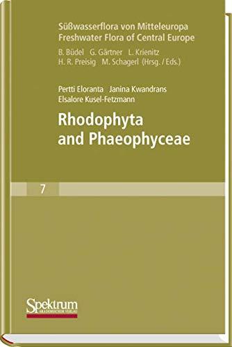 Süßwasserflora von Mitteleuropa, Bd. 7 / Freshwater Flora of Central Europe, Vol. 7: Rhodophyta and Phaeophyceae (Süßwasserflora von Mitteleuropa (7), Band 7)