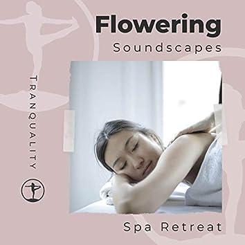 Flowering Soundscapes Spa Retreat