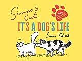 Simon's Cat: It's a Dog's Life...