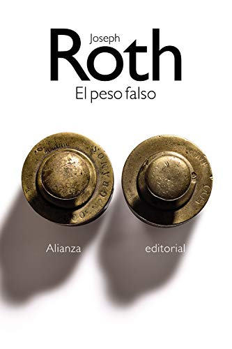 El peso falso (El libro de bolsillo - Bibliotecas de autor - Biblioteca Roth)