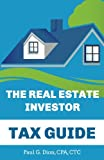 The Real Estate Investor Tax Guide