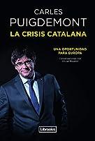 La crisis catalana : una oportunidad para Europa