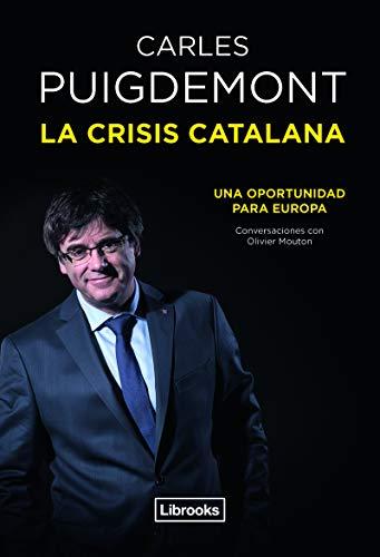 La crisis catalana: Una oportunidad para Europa (TESTIMONIA)