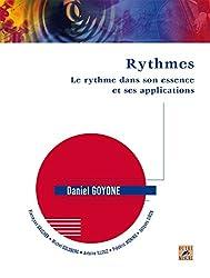 Rythmes : Le rythme dans son essence et ses applications