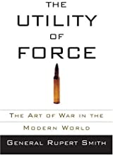 The Utility of Force (English Edition)
