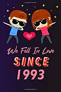We fell in love since 1993: 120 lined journal / 6x9 notebook / Gift for valentines day / Gift for couples / for her / for ...