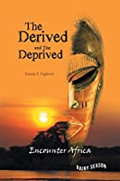 The Derived and the Deprived