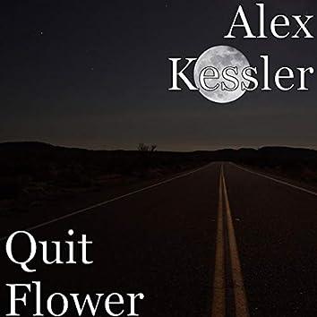 Quit Flower