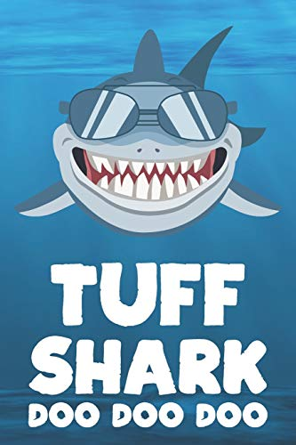 Tuff - Shark Doo Doo Doo: Blank Ruled Name Personalized & Customized Shark Notebook Journal for Boys & Men. Funny Sharks Desk Accessories Item for ... Supplies, Birthday & Christmas Gift for Men.