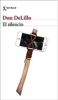 El silencio par Don DeLillo