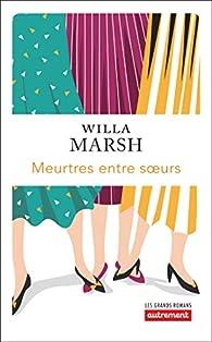 Meurtres entre soeurs par Willa Marsh