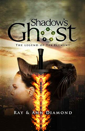 Shadow's Ghost: The legend of Tex Element (English Edition)