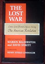 The Lost war: Letters from British officers during the American Revolution