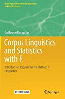 Corpus Linguistics and Statistics with R: Introduction to Quantitative Methods in Linguistics (Quantitative Methods in the Humanities and Social Sciences)
