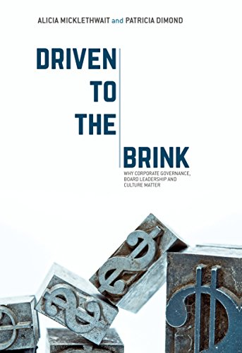 Driven to the Brink: Why Corporate Governance, Board