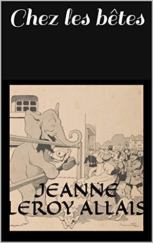 Chez les bêtes (French Edition)