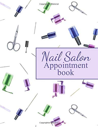 Nail Salon Appointment book: Undated 60 weeks - Monday to Sunday - 8AM to 9PM - 15 minute Interval - 8.5x11 inches