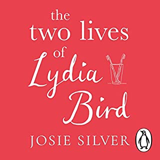The Two Lives of Lydia Bird audiobook cover art