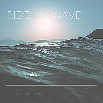Ride My Wave