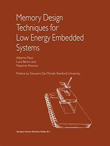 Memory Design Techniques for Low Energy Embedded Systems (English Edition)